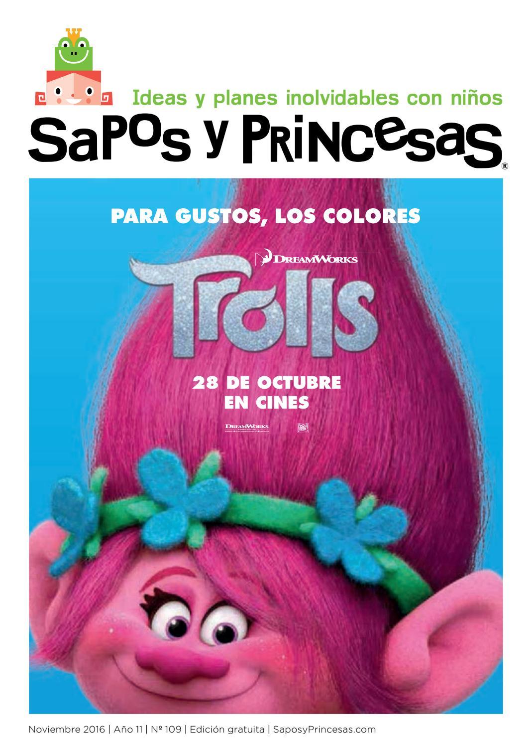 109 Sapos y Princesas Noviembre 2016 by SAPOS Y PRINCESAS - issuu