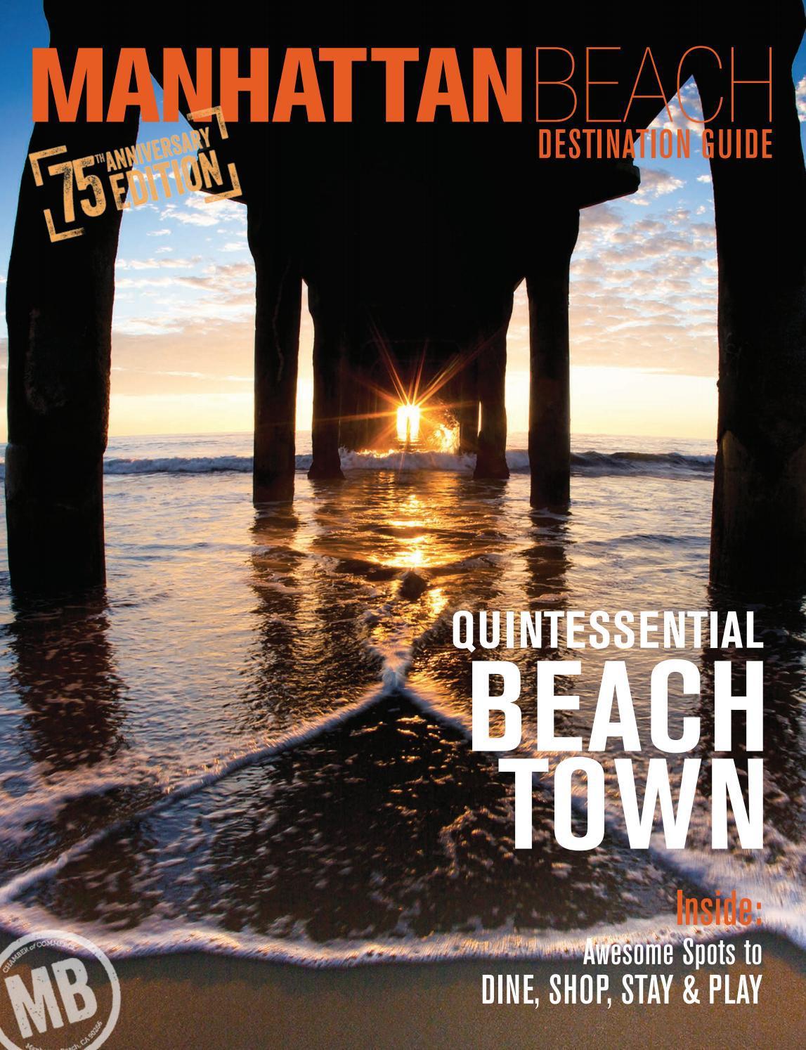 Manhattan Beach 2016 Destination Guide by Atlantic West Publishers