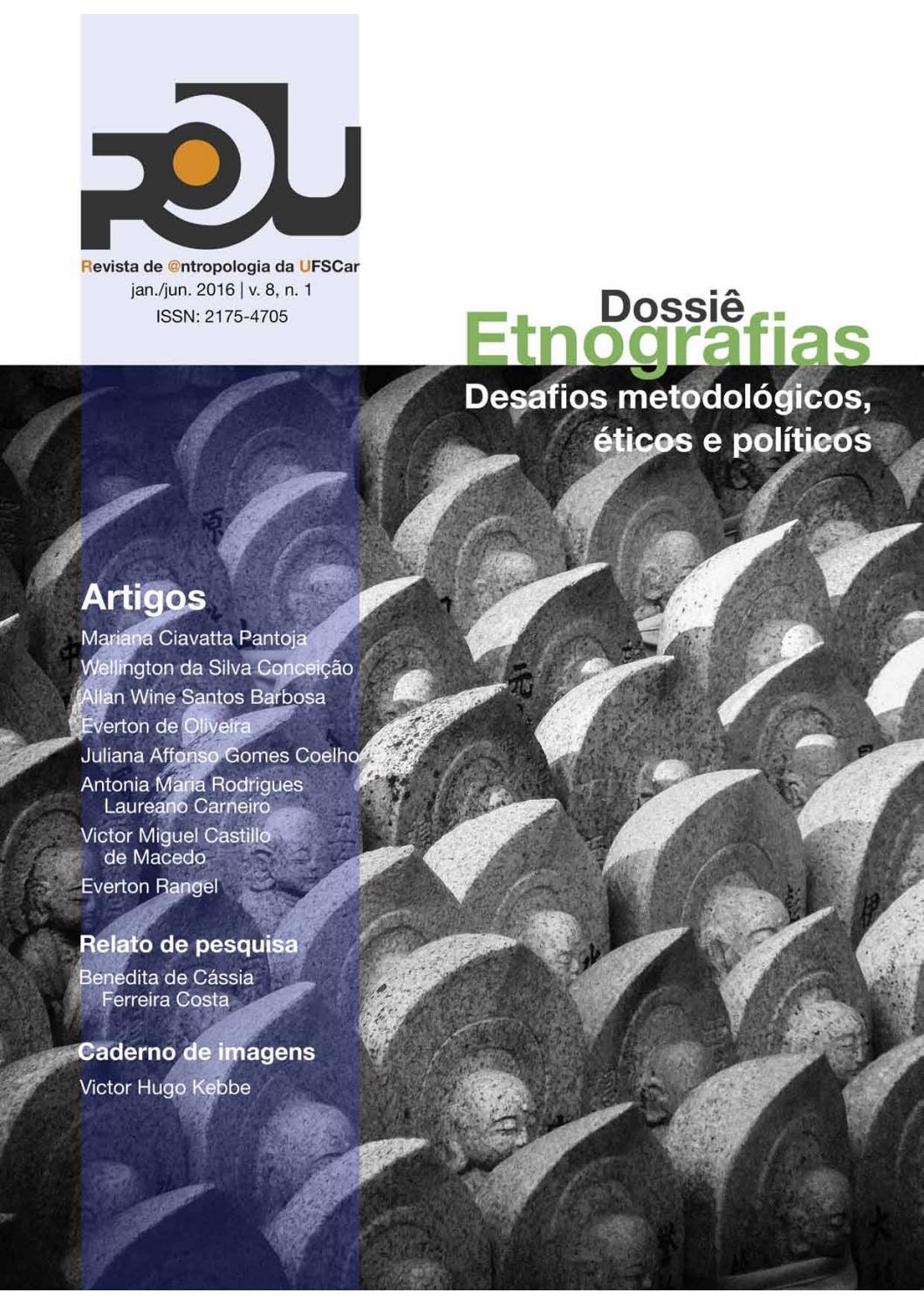 R U Vol.8, No.1 Dossiê Etnografias  Desafios metodológicos, éticos e  políticos by R U PPGAS UFSCAR - issuu 099023a861