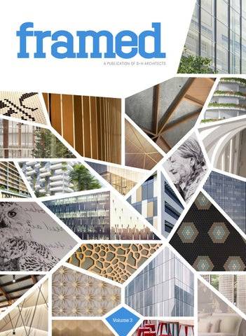 A PUBLICATION OF B H ARCHITECTS