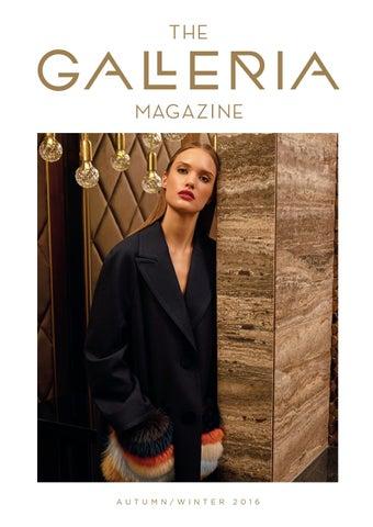 df906cf2a7 The Galleria Magazine Autumn   Winter 2016 by Runwild Media Group ...