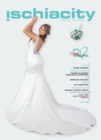 Ischiacity 45 special wedding autunno 2016 by Riccardo Sepe