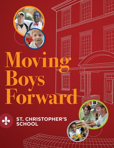 Winter 2016 Moving Boys Forward By St Christophers School Issuu