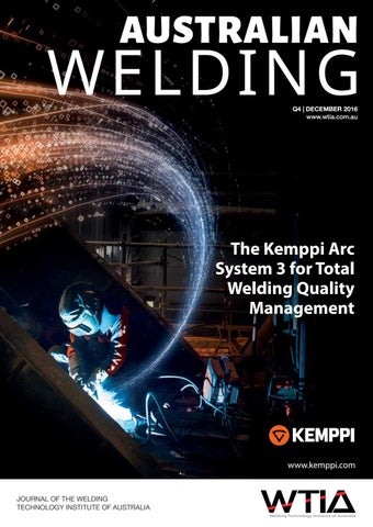 Australian Welding December 2016 by Weld Australia - issuu