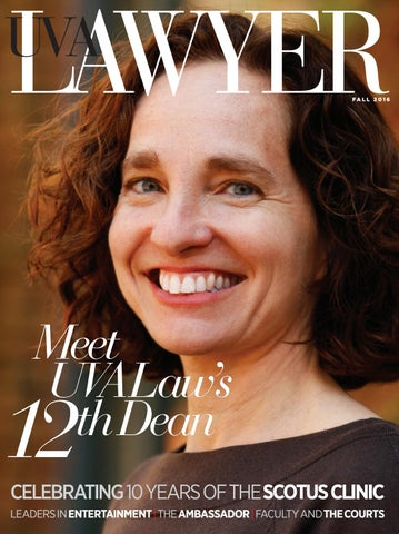 Uva Lawyer Fall 2016 By University Of Virginia School Of Law Issuu