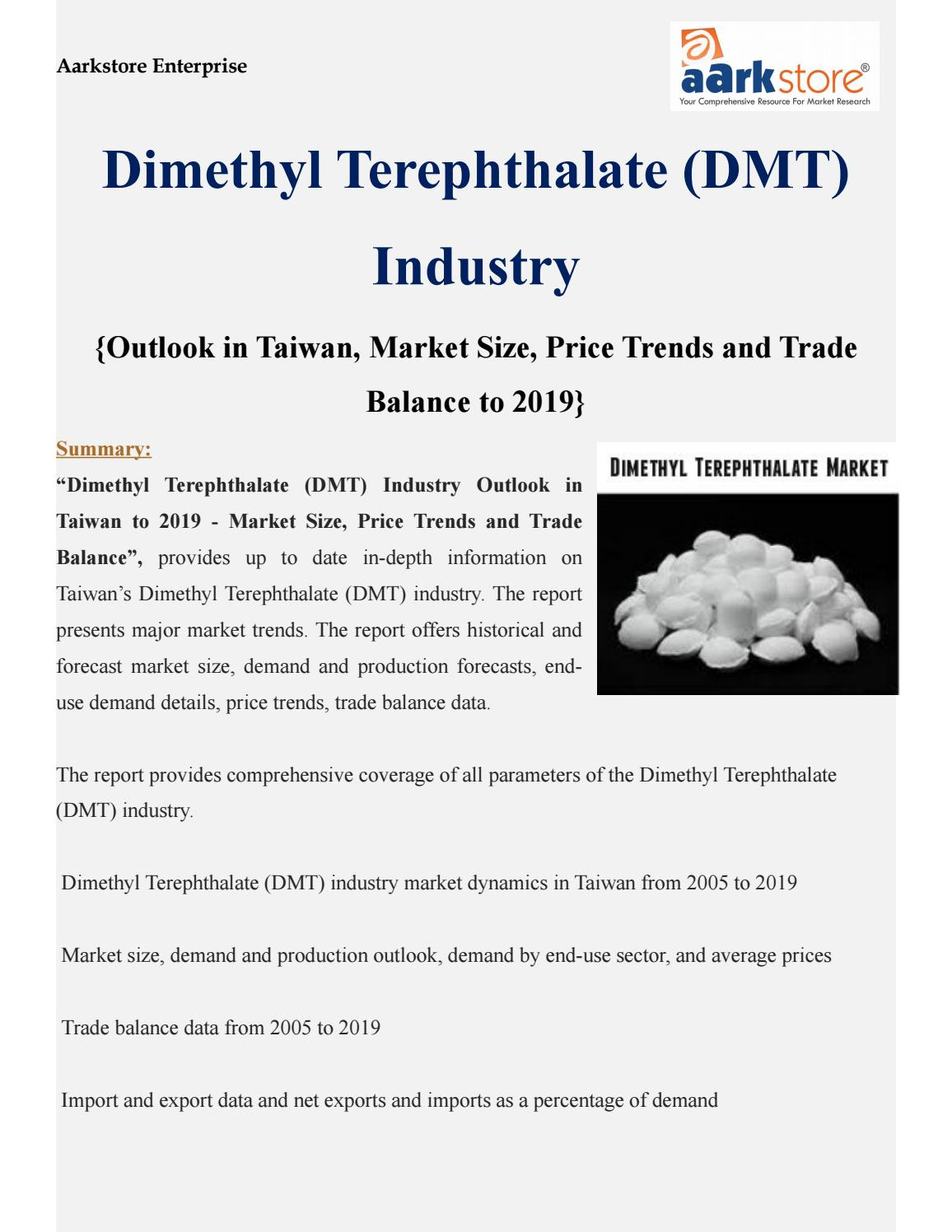 Dimethyl Terephthalate (DMT) Industry Outlook in Taiwan to