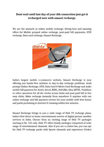 Dont wait until last day of your dth connection just get it
