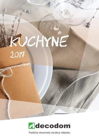 3f3b4ee6ea85 Kuchynský katalóg 2017 by Decodom - Slovenský výrobca nábytku - issuu