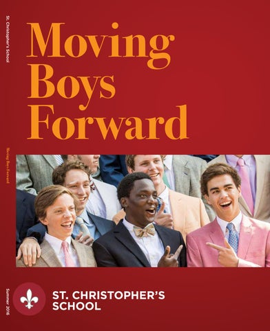 August 2016 Moving Boys Forward By St Christophers School Issuu