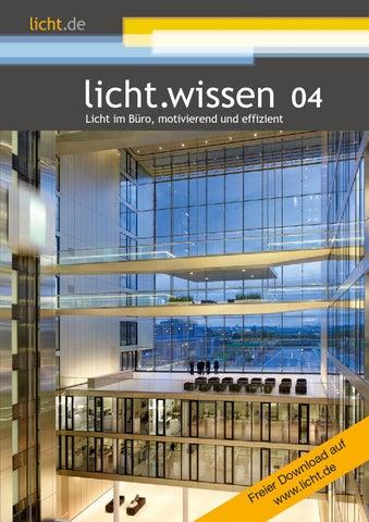 """licht.wissen 04 """"licht im büro, motivierend und effizient""""1204"""