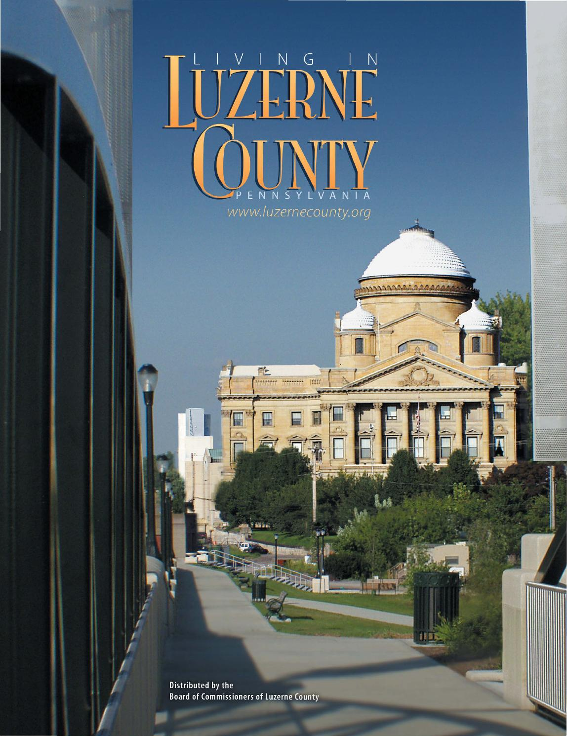 Living in Luzerne County, PA by Atlantic Communications Group, Inc
