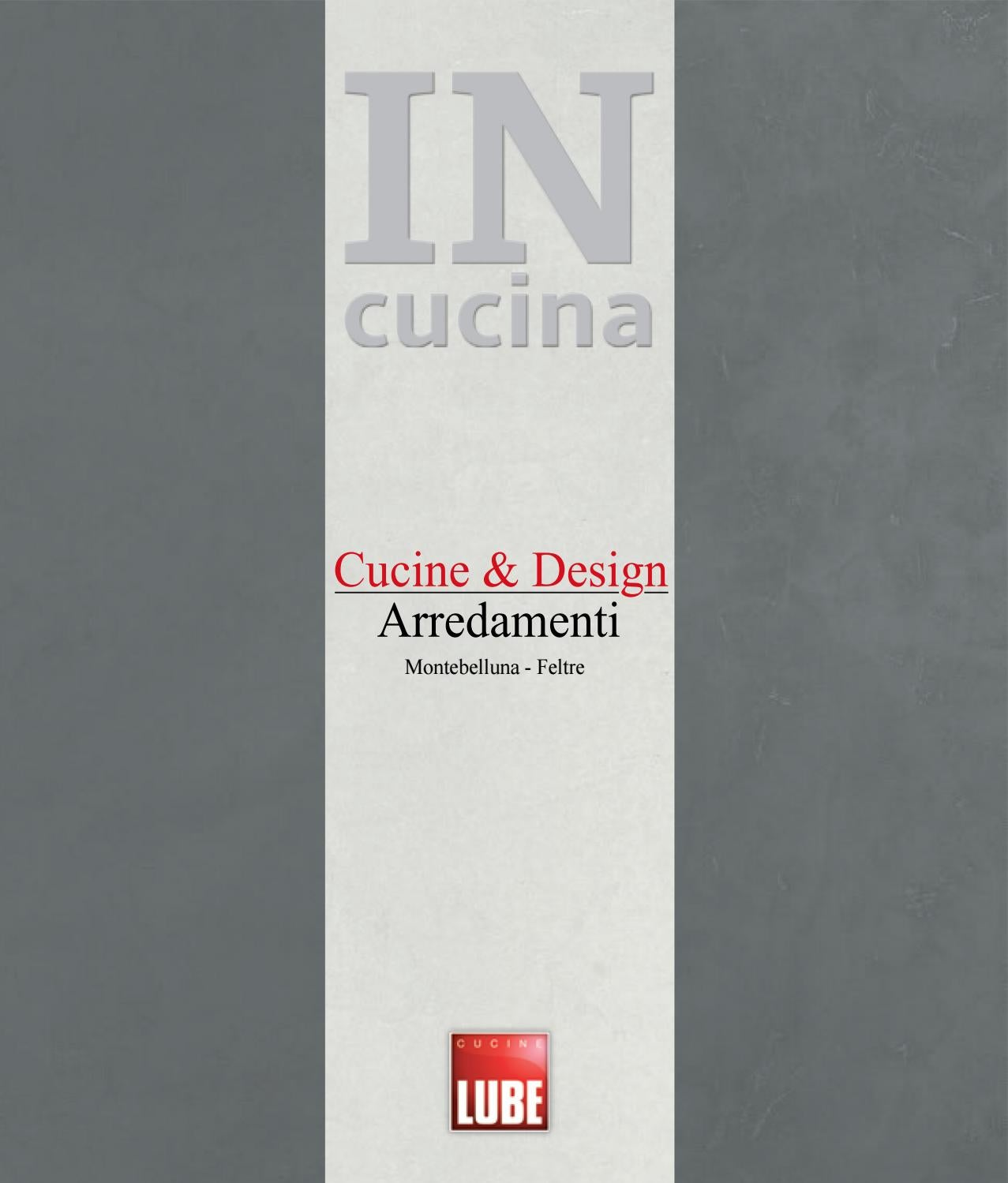 Catalogo in cucina lube treviso by cucine lube treviso issuu for Arredamenti montebelluna