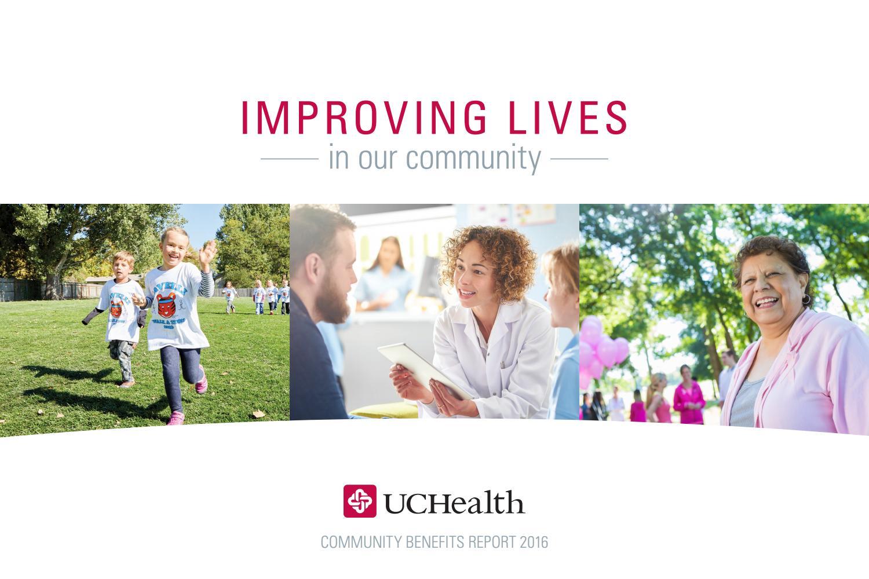 UCHealth Community Benefits Report 2016 by UCHealth - issuu