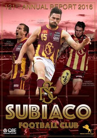 2016 Subiaco Football Club Annual Report by Subiaco Lions - issuu