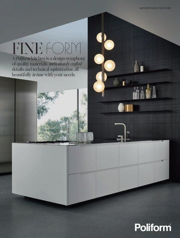 Poliform Kitchen Design. A D V E R T I S N G F AT U  FINE FORM Poliform kitchen is a design Kitchen Guide by Space Furniture issuu