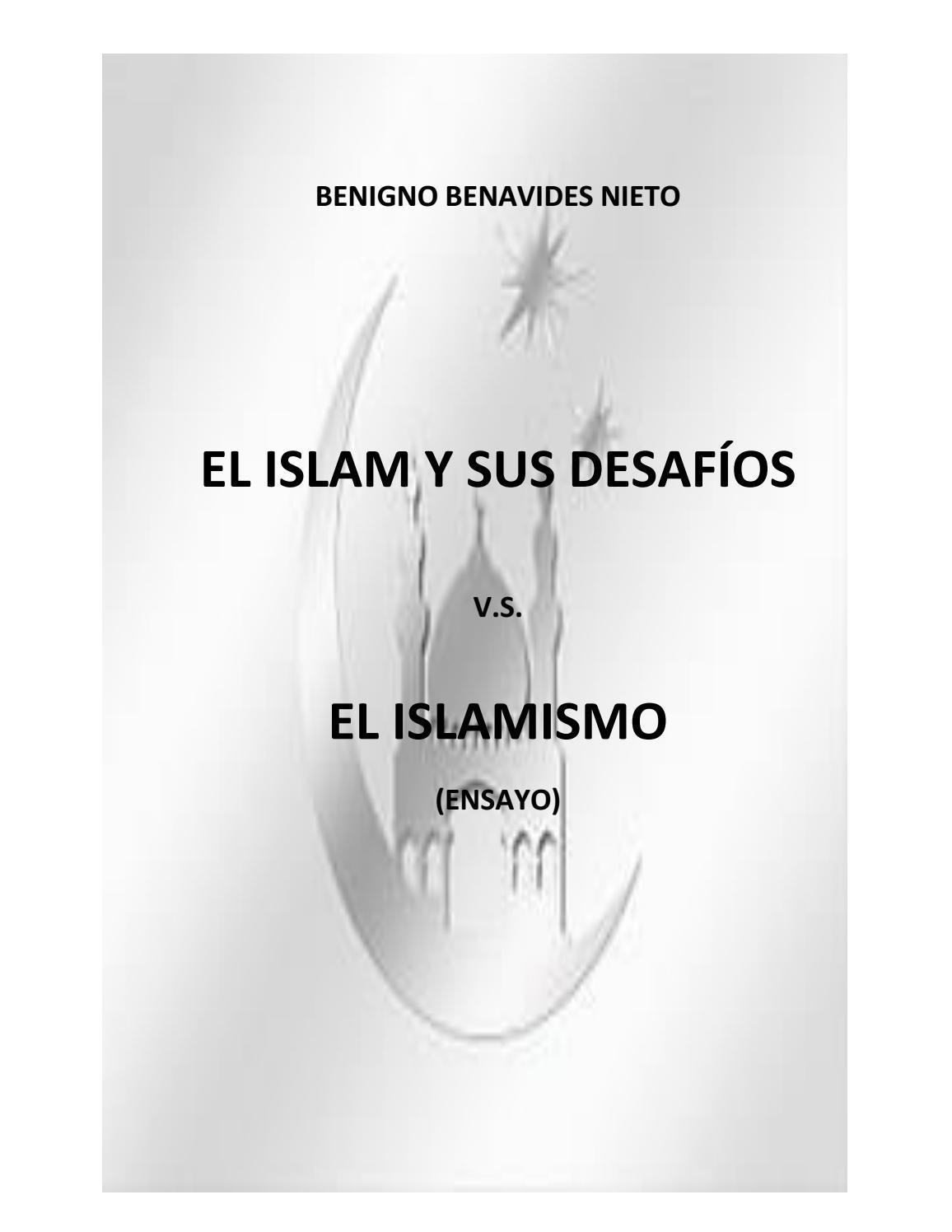 El islam v s el islamismo by Benigno Benavides - issuu