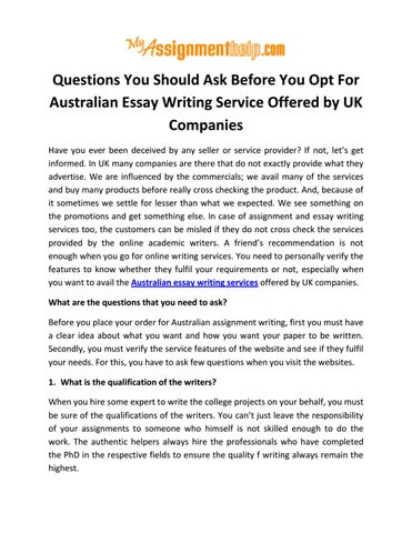 questions you should ask before you opt for australian essay writing  questions you should ask before you opt for australian essay writing  service offered by uk companies have you ever been deceived by any seller  or service