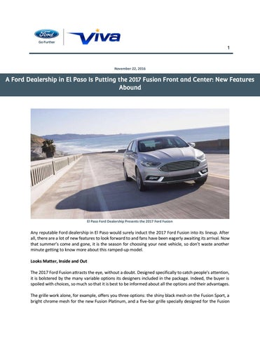 Viva Ford El Paso >> A Ford Dealership In El Paso Is Putting The 2017 Fusion Front And