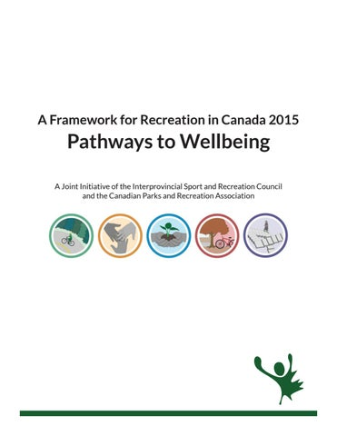 Visions Of Community 2015 Federation >> A Framework For Recreation In Canada 2015 Pathways To Wellbeing By