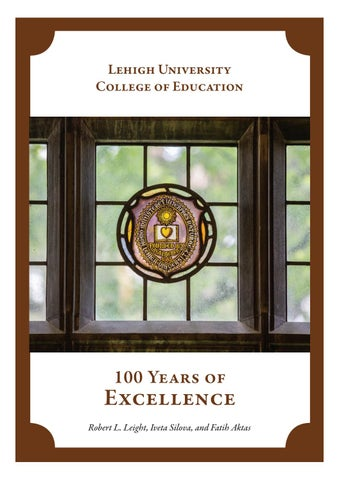 Lehigh University College Of Education 100 Years Of Excellence By