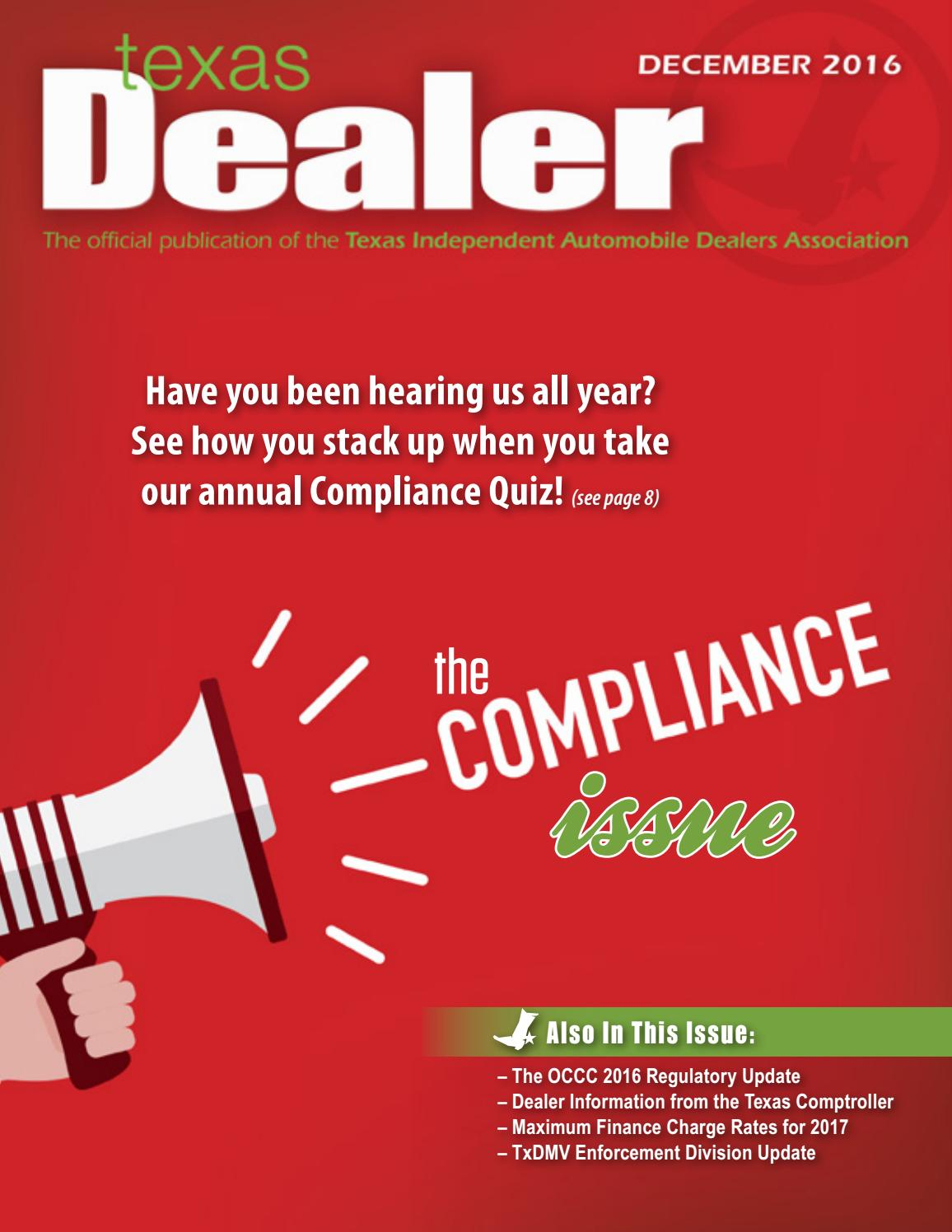 texas dealer december 2016 by texas independent auto dealers texas dealer december 2016 by texas independent auto dealers association issuu