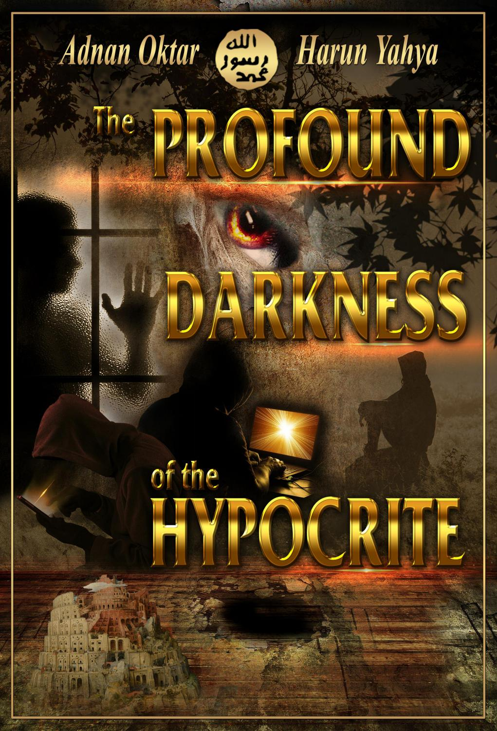The Profound Darkness of the Hypocrite by Harun Yahya - issuu