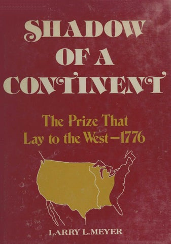 Shadow of continent the prize that lay to the west 1776 by larry l page 1 fandeluxe Choice Image