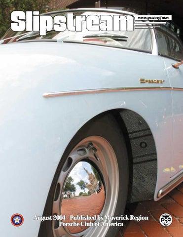 Slipstream August 2004 By Maverick Region Porsche Club Of