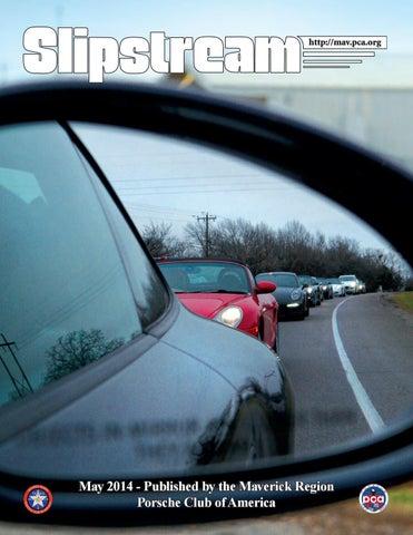 Slipstream May 2014 By Maverick Region Porsche Club Of America