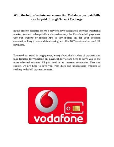 With the help of an internet connection Vodafone postpaid