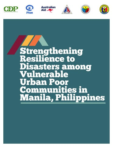 strengthening resilience to disasters among vulnerable urban poor  communities in manila, philippines