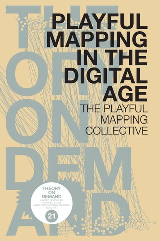 Playful Mapping in the Digital Age by Institute of Network Cultures