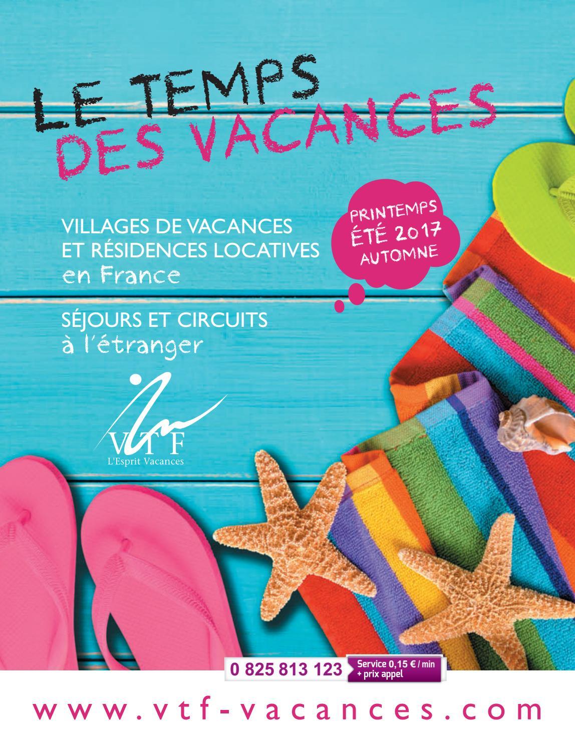 Brochure VTF Eté 2017 by VTF L Esprit Vacances - issuu 1126a2c366d9