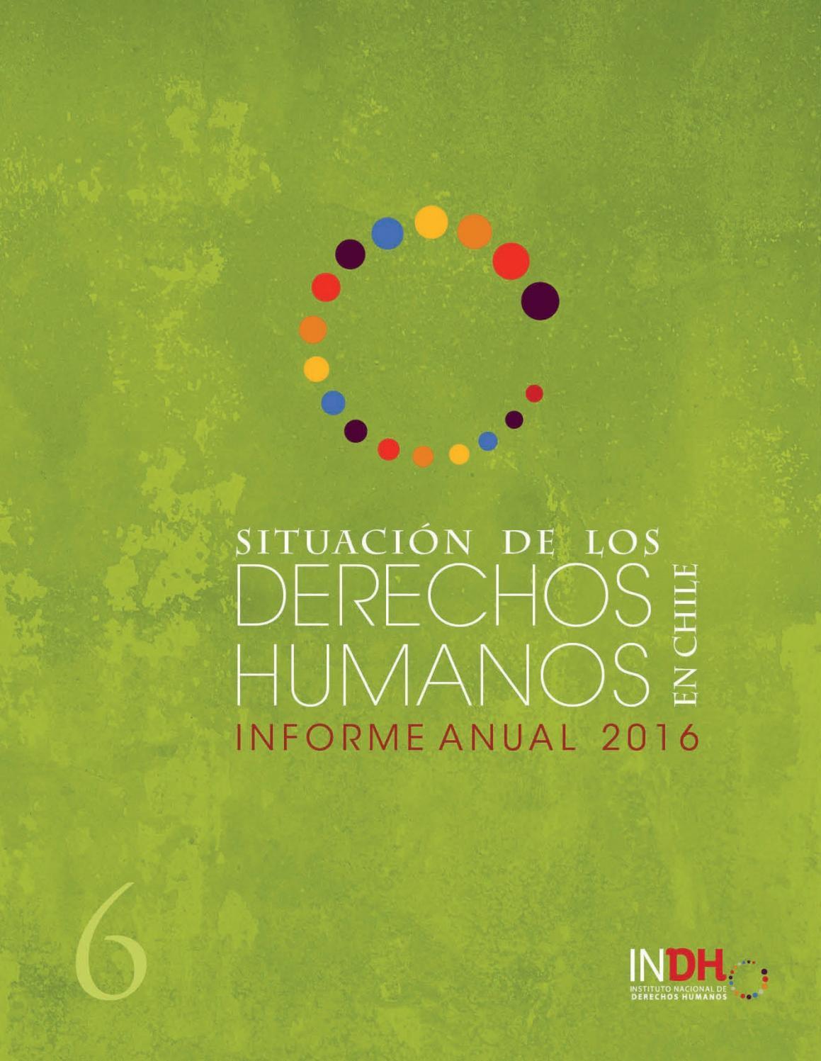 Informe anual indh 2016 by Instituto Nacional Derechos Humanos - issuu