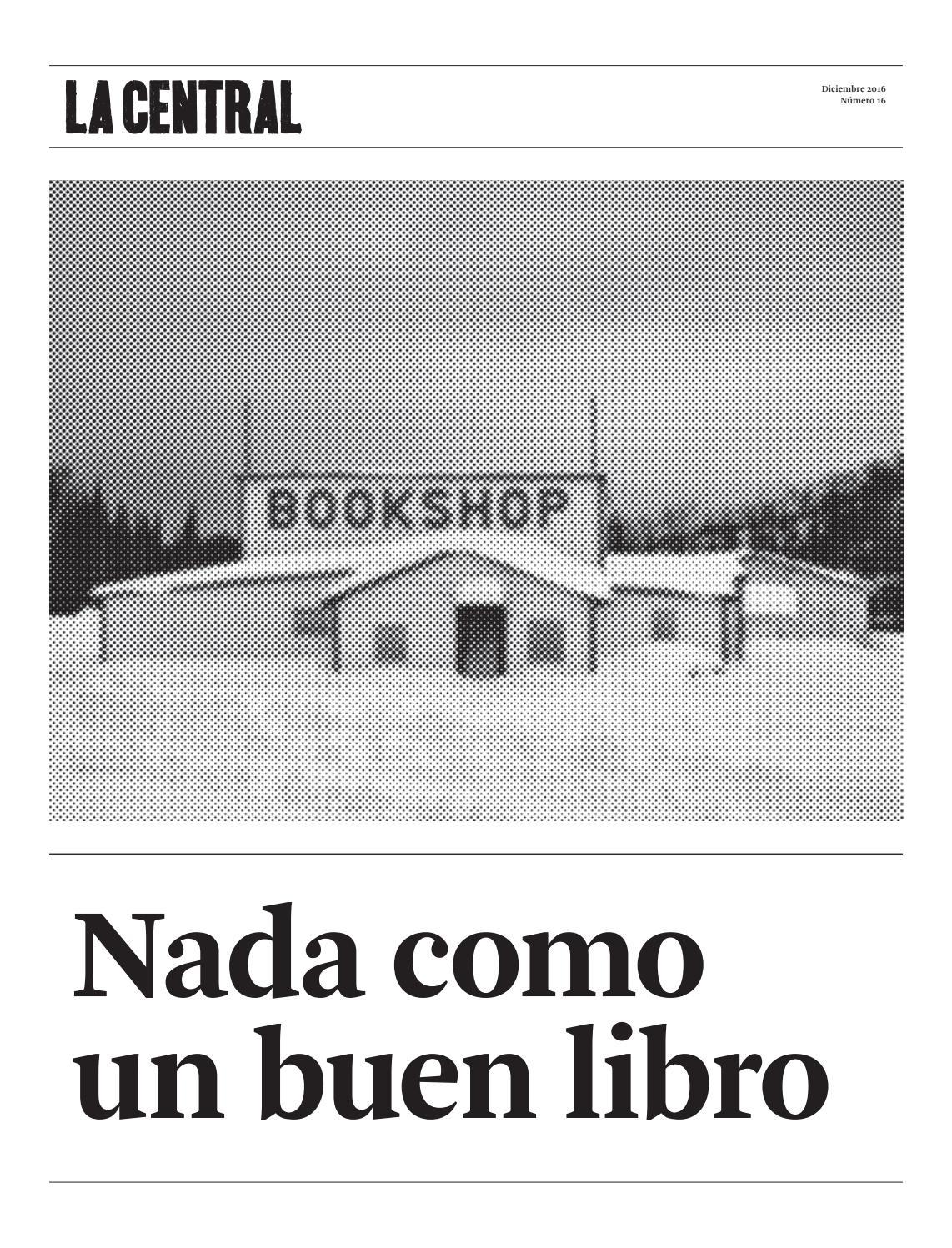 Diario La Central n.16 Diciembre 2016 by webmaster LaCentral - issuu