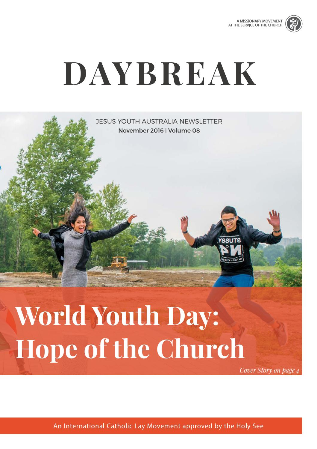 Daybreak Newsletter Nov 16   Vol 08 by Jesus Youth Australia
