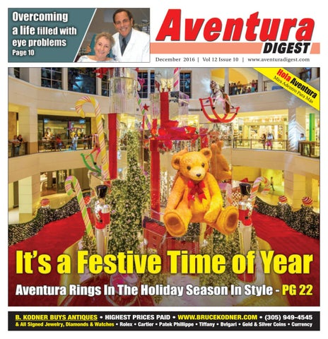 December 2016 Aventura Digest by The South Florida Sun Times ... 3ce95e30584