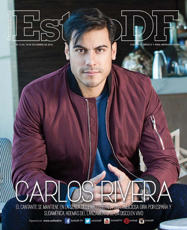 EstiloDF Carlos Rivera by EstiloDF - issuu