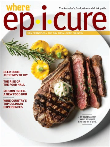 San Francisco Where Epicure 2016-2017 by Morris Media Network - issuu