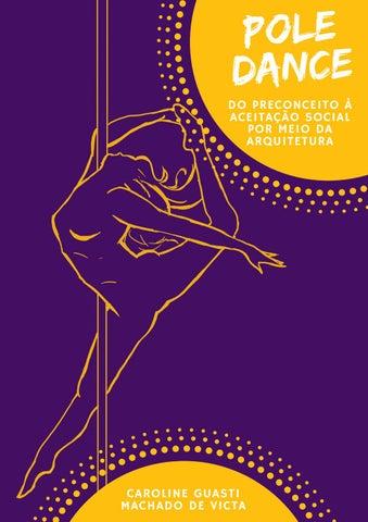 2d25f0fd30 TCC arqurbuvv Pole Dance: Do preconceito à aceitação social por meio ...