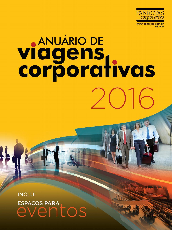 Anuário de Viagens e Eventos Corporativos 2016 by PANROTAS Editora - issuu cf121244de