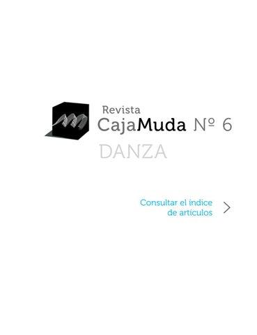 4fc8b3ca Revista Caja Muda - Nº 6 - Danza by Caja Muda - issuu