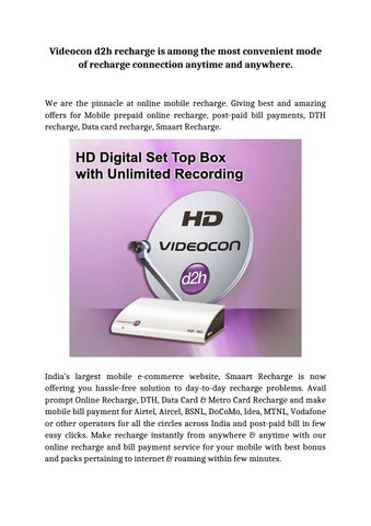 Videocon d2h recharge is among the most convenient mode of recharge  connection anytime and anywhere