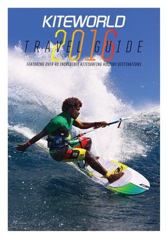 d7087b63112 Kiteworld Magazine - 2016 Travel Guide by Kiteworld Magazine - issuu