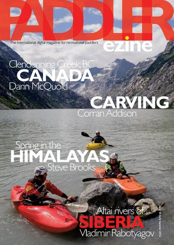 f7ce2ccd4b47 The Paddler Early Summer issue 30 2016 by The Paddler ezine - issuu