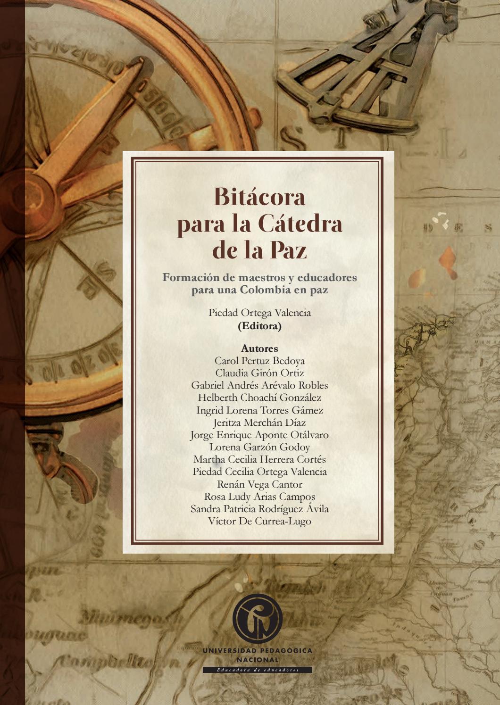 Bitácora para la Cátedra de la Paz by Editorial UPN - issuu