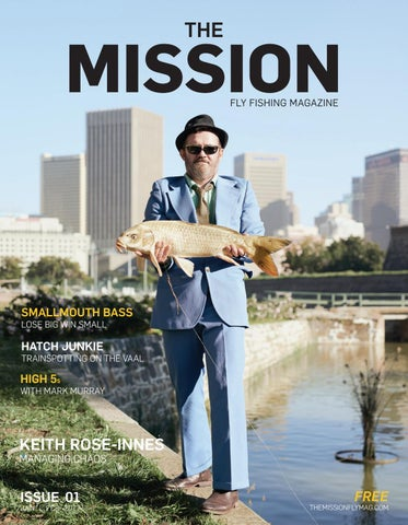 e8f1d1c3ea5f9b The Mission Fly Fishing Magazine Issue  1 by The Mission Fly Fishing ...