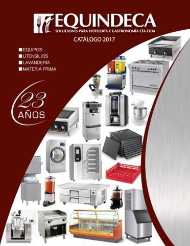 Equindeca cat logo 2017 by paul delgado issuu for Utensilios y materiales de una cocina de restaurante