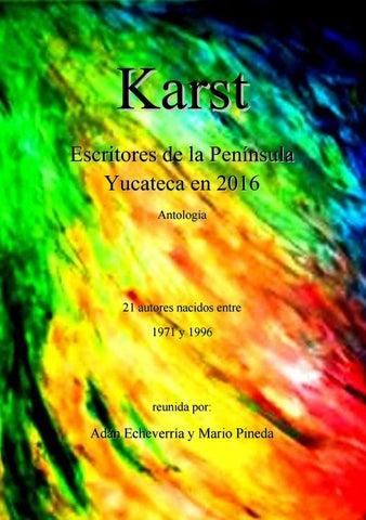 Karst. Escritores de la Península Yucateca en 2016. by Catarsis ... 6b1eebccb8ea