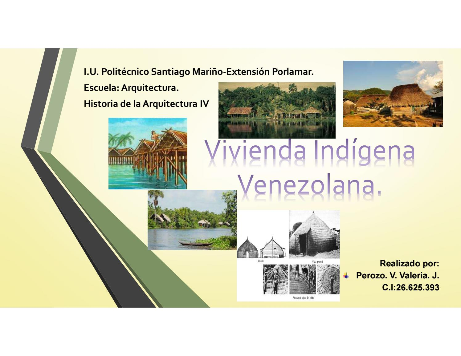 Historia vivienda idigena by valeriaperozov issuu for Informacion sobre la arquitectura